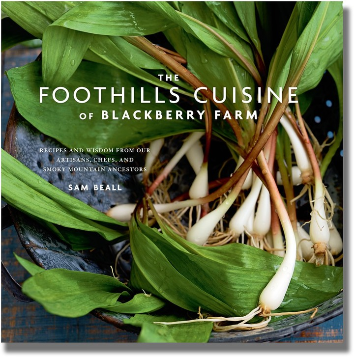 Williams-Sonoma The Foothills Cuisine of Blackberry Farm Cookbook by Sam Beall