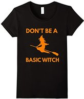 Women's Don't Be a Basic Witch tshirt Large