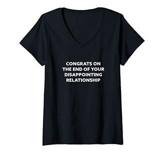 Womens Congrats On The End Of Your Disappointing Relationship V-Neck T-Shirt