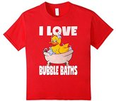 Kids I Love Bubble Baths Funny Cute Rubber Duckie Bath T-Shirt 6