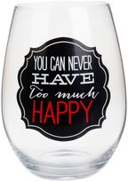 """Bed Bath & Beyond """"You Can Never Have Too Much Happy"""" Stemless Wine Glass"""