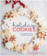 Sur La Table Holiday Cookies: Showstopping Recipes to Sweeten the Season