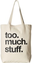 Dogeared Too.Much.Stuff Tote