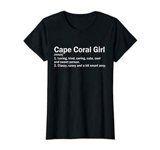 Womens Cape Coral Girl Florida Definition - Cape Coral Home Roots T-Shirt