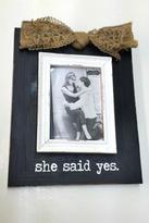 Mud Pie She-Said-Yes Photo Frame