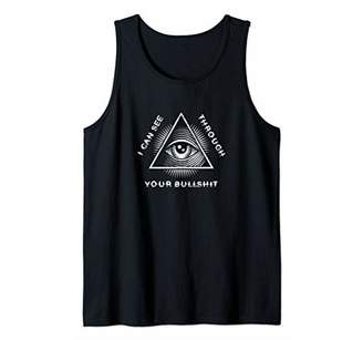 I Can See Through Your Bullshit All Seeing Eye For Liars Tank Top