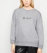 New Look Petite Be Kind Slogan Sweatshirt