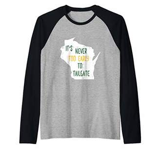 Tailgate It's Never Too Early To Fun Wisconsin Raglan Baseball Tee
