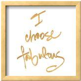 Art.com ''Choose Fabulous'' Framed Wall Art
