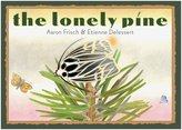 Chronicle Books The Lonely Pine