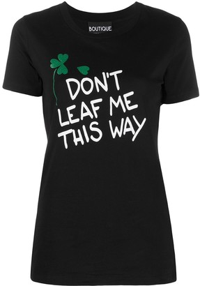 Boutique Moschino Don't Leaf Me This Way T-shirt