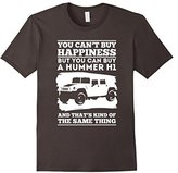 Hummer H1 You can't Buy Happiness Shirt