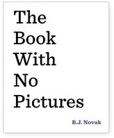 Bed Bath & Beyond The Book With No Pictures by B.J. Novak