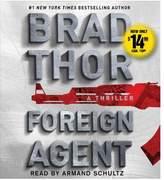Foreign Agent (Abridged) (CD/Spoken Word) (Brad Thor)