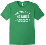 Men's No Pants National Champions Team Captain Funny Gift T-Shirt Large