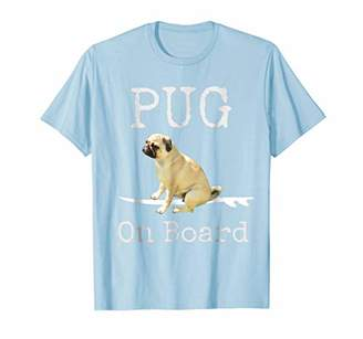Pug On Board Funny T-Shirt
