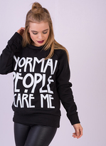 Missy Empire Frieda Black Normal People Scare Me Sweatshirt