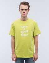 Have A Good Time Logo S/S T-Shirt