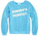Wildfox Couture Girls' Pobody's Nerfect Sweatshirt - Sizes 7-14