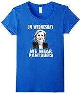 """Women's """"On Wednesday We Wear Pantsuits"""" Political Novelty T-Shirt Large"""