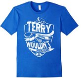 Men's It's A Terry Thing You Wouldn't Understand T-Shirt Small