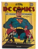 Taschen 75 Years Of DC Comics: The Art Of Modern Mythmaking