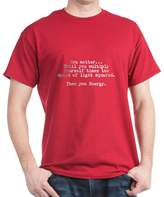 CafePress - You Matter Until You Multiply Yourself Times The S - Comfortable Cotton T-Shirt
