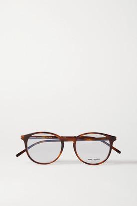 Saint Laurent Round-frame Tortoiseshell Acetate Optical Glasses