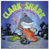Harper Collins Clark the Shark: Afraid of the Dark - Hardcover