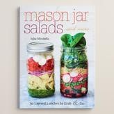 "Cost Plus World Market ""Mason Jar Salads and More"" Recipe Book"