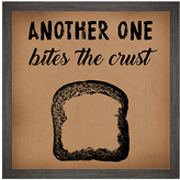 PTM Images 'Another One Bites the Crust' Framed Wall Sign