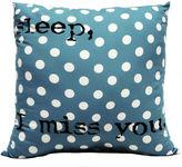 Asstd National Brand Sleep I Miss You Decorative Pillow