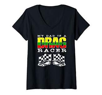 Womens Funny My Dad Is A Drag Racer Racing Cool Gift Boy Girl V-Neck T-Shirt