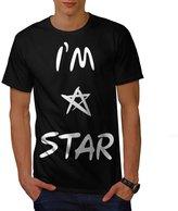 I Am A Star Humour Famous Life Men NEW XXXL T-shirt | Wellcoda
