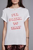Daydreamer Drink To That Tee