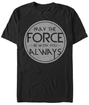 Star Wars Men's May The Force Be With You Always Short Sleeve T-Shirt