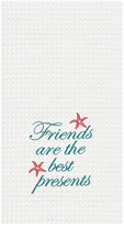 White 'Friends Are the Best Presents' Dish Towel - Set of Two