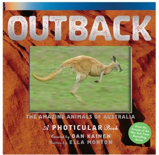 Workman Publishing Outback: The Amazing Animals of Australia: A Photicular Book