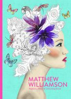 Matthew Williamson Fashion, Print and Colouring Book