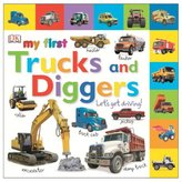 DK Publishing Tabbed Board Books: My First Trucks and Diggers (Board Book)