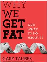 Penguin Random House Why We Get Fat