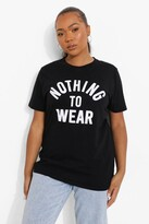 boohoo Plus Lucy Nothing To Wear Slogan Tee