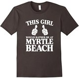 Men's This Girl Would Rather Be At Myrtle Beach 2XL