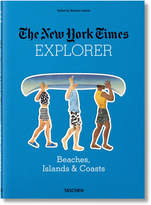 Taschen New York Times Explorer Beaches and Islands