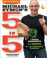 Penguin Random House Michael Symon's 5 In 5 By Michael Symon