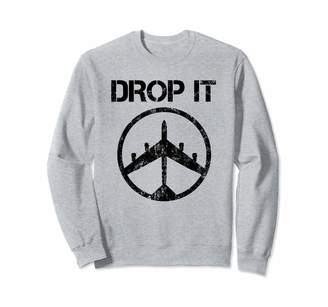 Vintage Political Gifts B-52 Bomber Drop It Vietnam War Protest Peace Symbol Sweatshirt