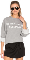 Private Party I'd Rather Be Sleeping Sweatshirt