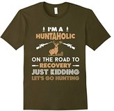 Special Tee Men's Im Huntaholic On Road To Recovery Just Kidding T-Shirt Small
