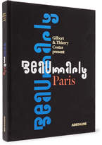 Assouline Beaumarly: The Spirit Of Paris Hardcover Book