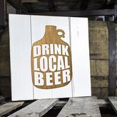 "Cathy's Concepts Cathys concepts Drink Local Beer"" Growler Wood Sign"